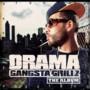 Drama – Gangsta Grillz: The Album