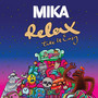 Mika Relax, Take It Easy