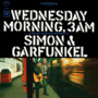 Simon and Garfunkel Wednesday Morning, 3 AM