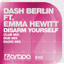 Dash Berlin – Disarm Yourself