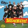 The Aquabats The Fury of the Aquabats!