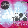 Hillsong &ndash; Con Todo (Live)