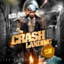 KiD Ink – Crash Landing [No DJ]