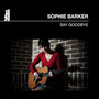 Sophie Barker – Say Goodbye