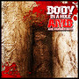 Axe Murder Boyz – Body In A Hole EP