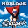 Six Pack – MUSIQUE