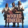 Wicked Tinkers – Wicked Tinkers