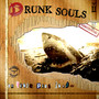 Drunksouls – On verra plus tard ...