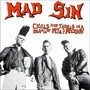 Mad Sin – Chills and Thrills in a Drama of Mad Sin and Mystery