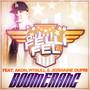 DJ Felli Fel Boomerang (feat. Akon, Pitbull & Jermaine Dupri)