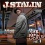J Stalin – The Real World 3
