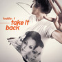Toddla T – Take It Back