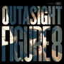 Outasight Figure 8
