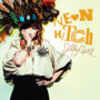 neon hitch – Silly Girl