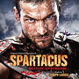 Joseph LoDuca – Spartacus - Blood and Sand [Original Soundtracks]