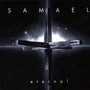 Samael – Eternal (2007 Re-Release + 7)