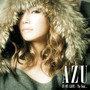 AZU – IN MY LIFE / To You...