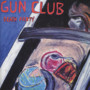 Gun Club – Death Party