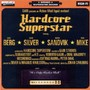 Hardcore Superstar – It's Only Rock 'n' Roll