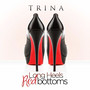Trina Long Heels Red Bottoms - Single