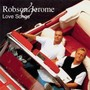 Robson & Jerome – The Love Songs