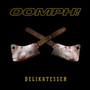 Oomph! Delikatessen Disc 1