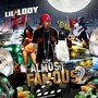 Lil Lody – Almost Famous 2