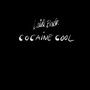Cocaine Cool