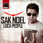 Sak Noel &ndash; Loca People
