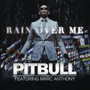 Pitbull Rain Over Me - Single