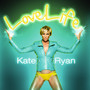 Kate Ryan &ndash; LoveLife