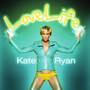 Kate Ryan – LoveLife