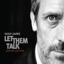 Hugh Laurie – Let Them Talk [Special Edition]