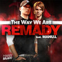 Remady – The Way We Are