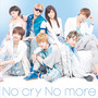 AAA – No cry No more