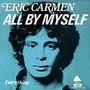 Eric Carmen &ndash; All By Myself