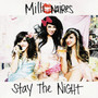 MILLIONAIRES – Stay the Night - EP