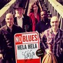 No Blues – Hela Hela