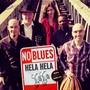 No Blues – Hela Hela