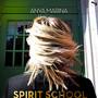 Anya Marina – Spirit School EP