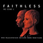 Faithless We Come 1