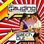 Alex Gaudino &ndash; WATCH OUT