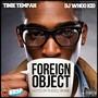 Tinie Tempah – Foreign Object