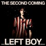 Left Boy – The Second Coming