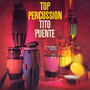 Tito Puente – Top Percussion