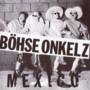 Boehse Onkelz – Mexico