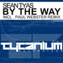 Sean Tyas – By The Way