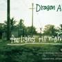 Dragon Ash – few lights till night