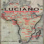 Luciano – United States Of Africa