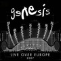 Genesis &ndash; Live Over Europe 2007